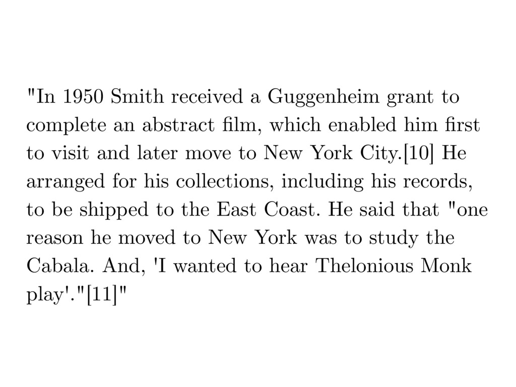 """""""In 1950 Smith received a Guggenheim grant to c..."""