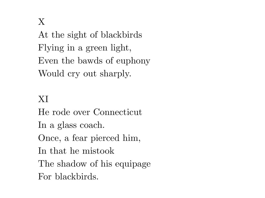 X At the sight of blackbirds Flying in a green ...