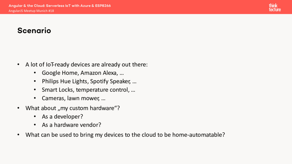 • A lot of IoT-ready devices are already out th...