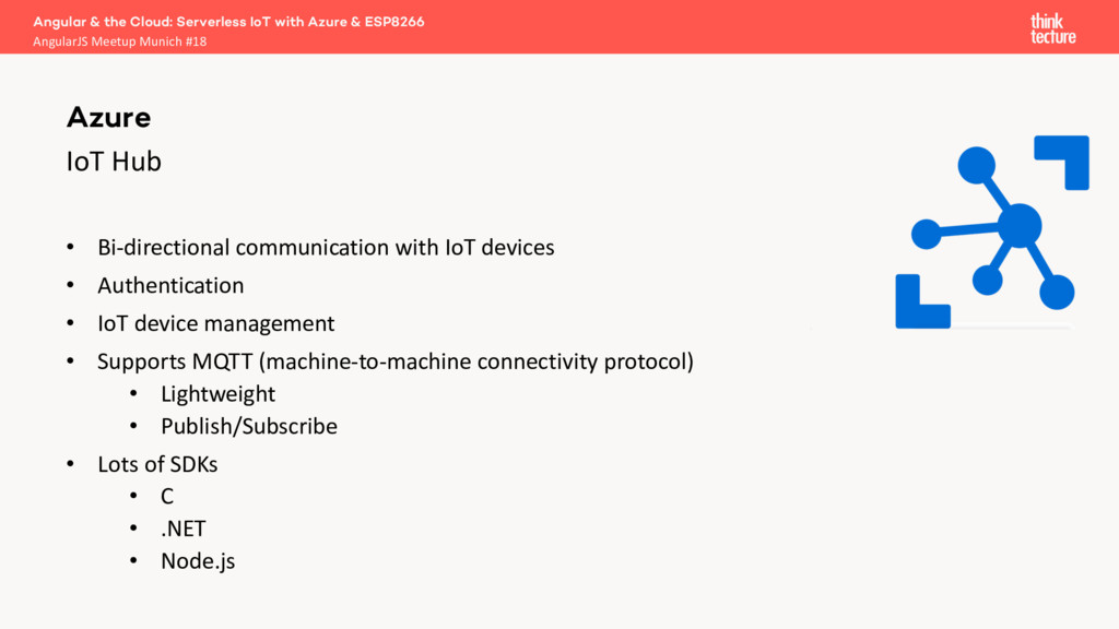 IoT Hub • Bi-directional communication with IoT...