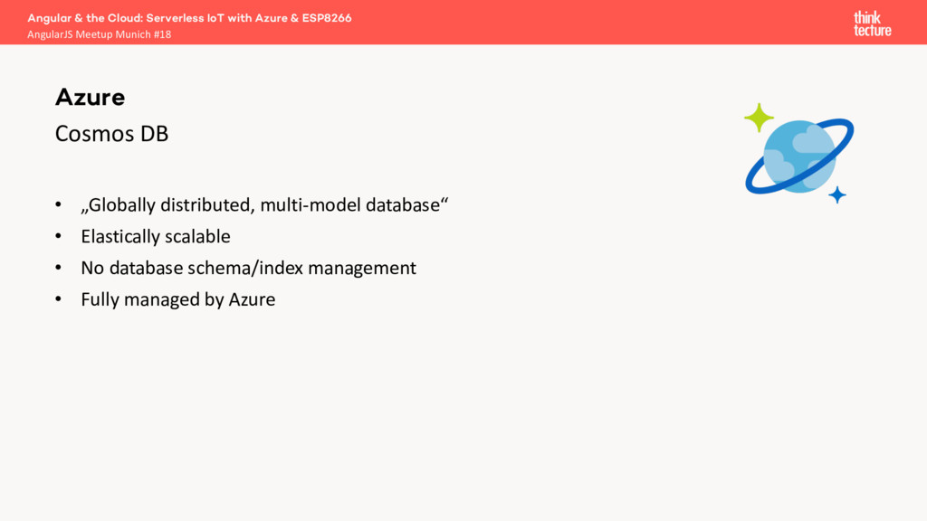 """Cosmos DB • """"Globally distributed, multi-model ..."""