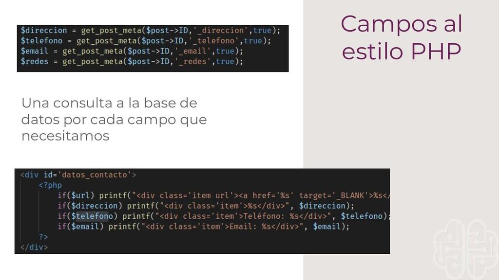Campos al estilo PHP Una consulta a la base de ...