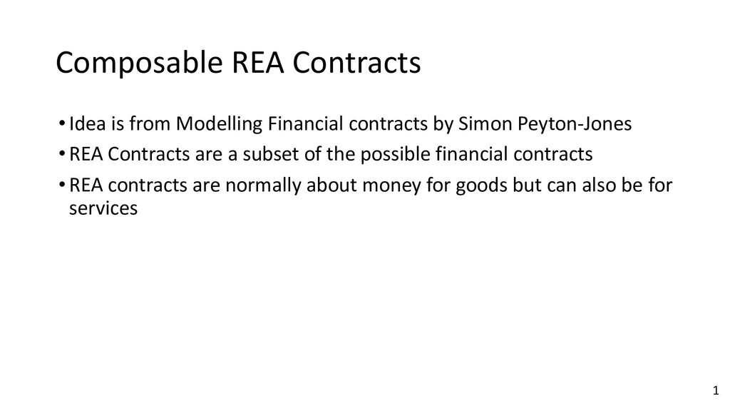 Composable REA Contracts •Idea is from Modellin...