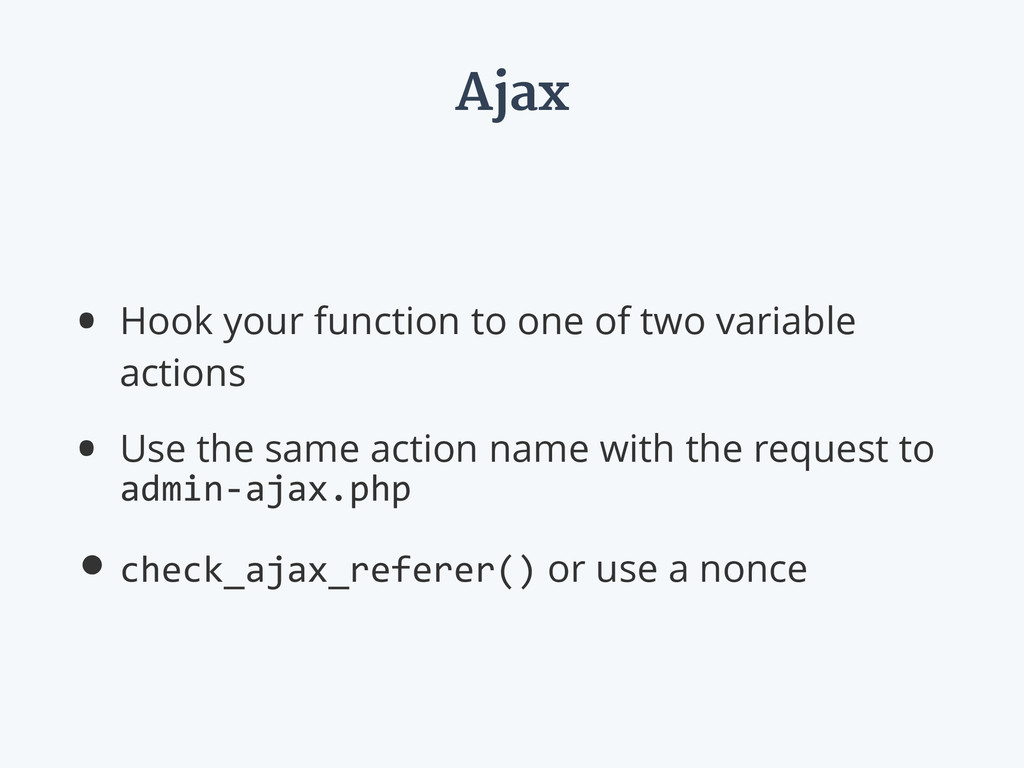 Ajax • Hook your function to one of two variabl...