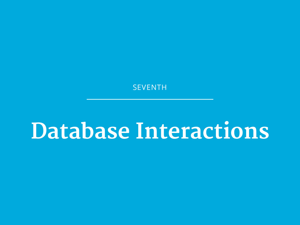 SEVENTH Database Interactions