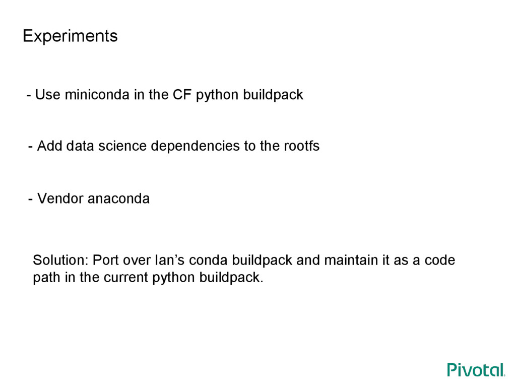 Experiments - Use miniconda in the CF python bu...