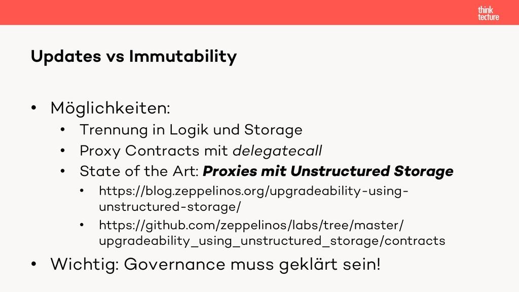 • Möglichkeiten: • Trennung in Logik und Storag...