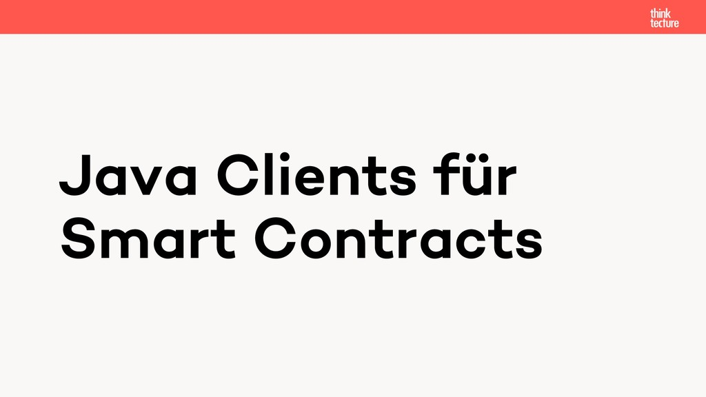 Java Clients für Smart Contracts