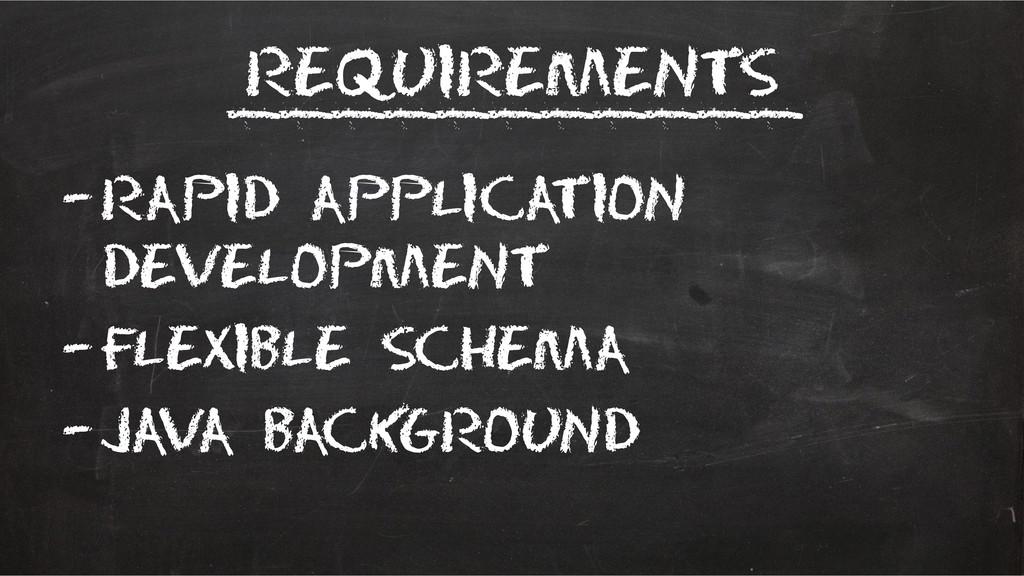 Requirements –Rapid Application Development –Fl...