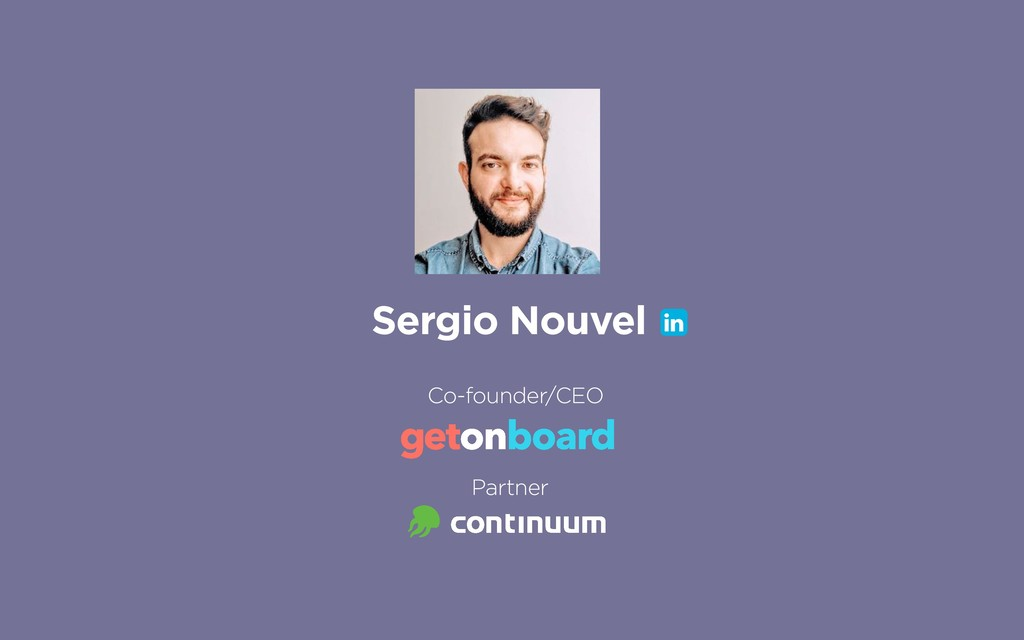 Sergio Nouvel Co-founder/CEO Partner !