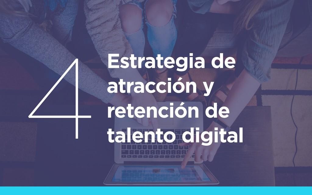 Estrategia de atracción y retención de talento ...