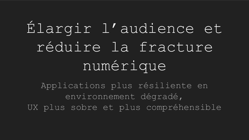 Élargir l'audience et réduire la fracture numér...