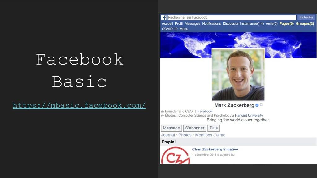 Facebook Basic https://mbasic.facebook.com/