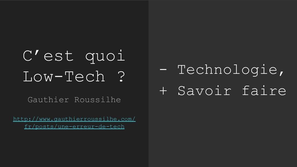 C'est quoi Low-Tech ? Gauthier Roussilhe http:/...
