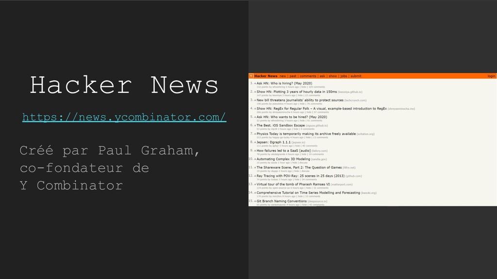Hacker News https://news.ycombinator.com/ Créé ...