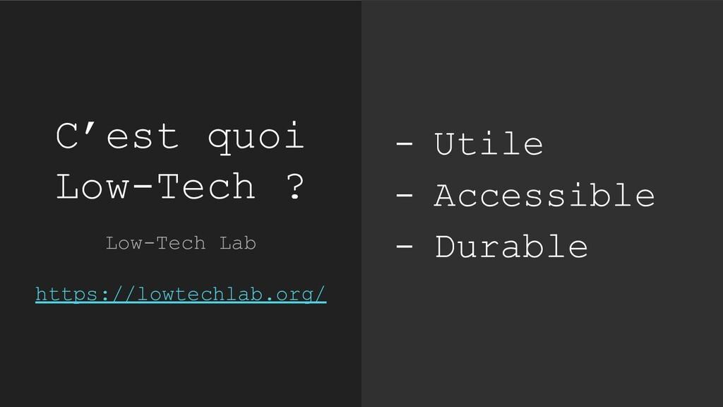 C'est quoi Low-Tech ? Low-Tech Lab https://lowt...
