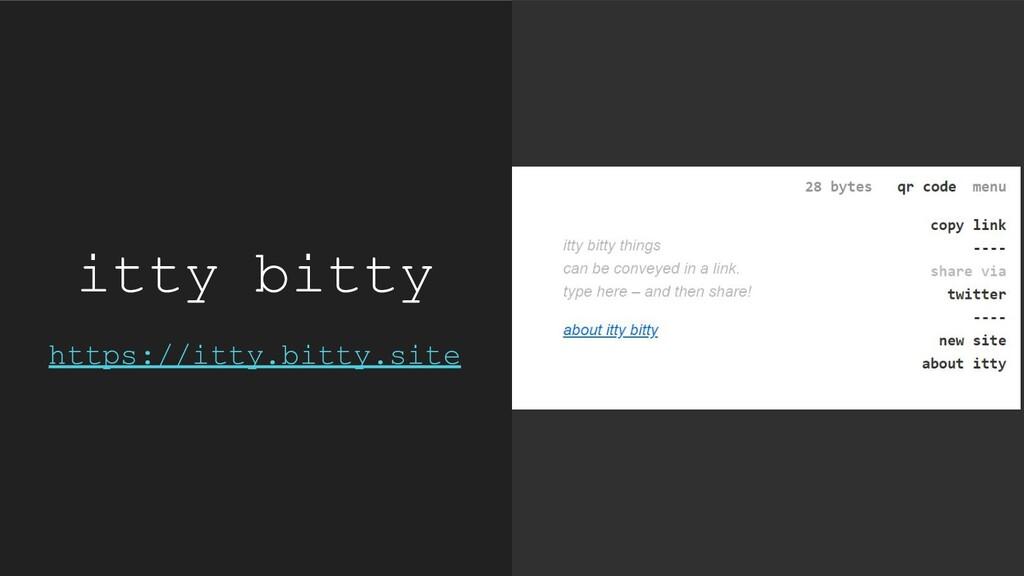 itty bitty https://itty.bitty.site