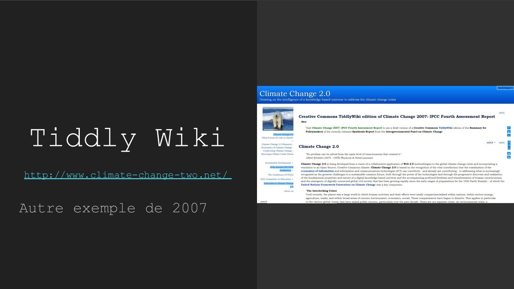 Tiddly Wiki http://www.climate-change-two.net/ ...