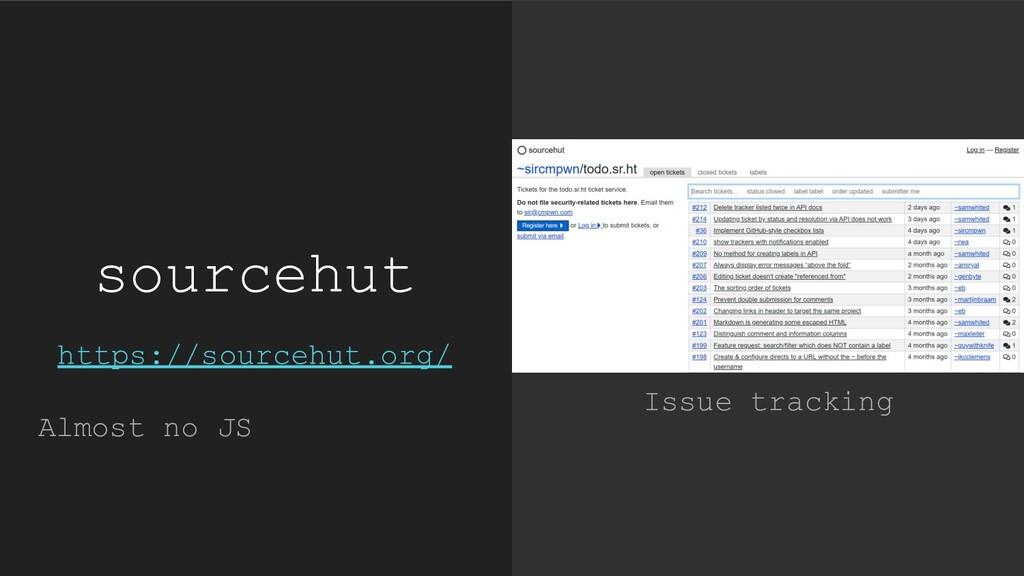 sourcehut Issue tracking https://sourcehut.org/...