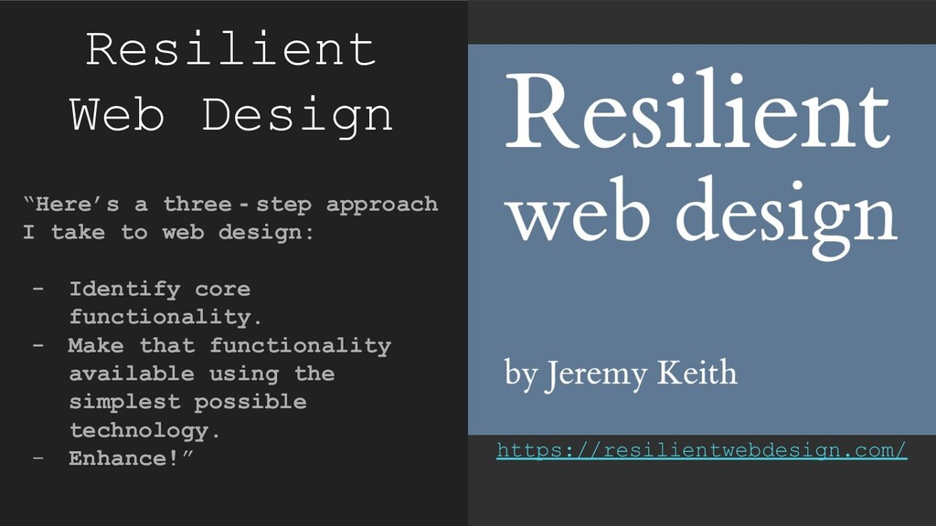"Resilient Web Design ""Here's a three‐step appro..."
