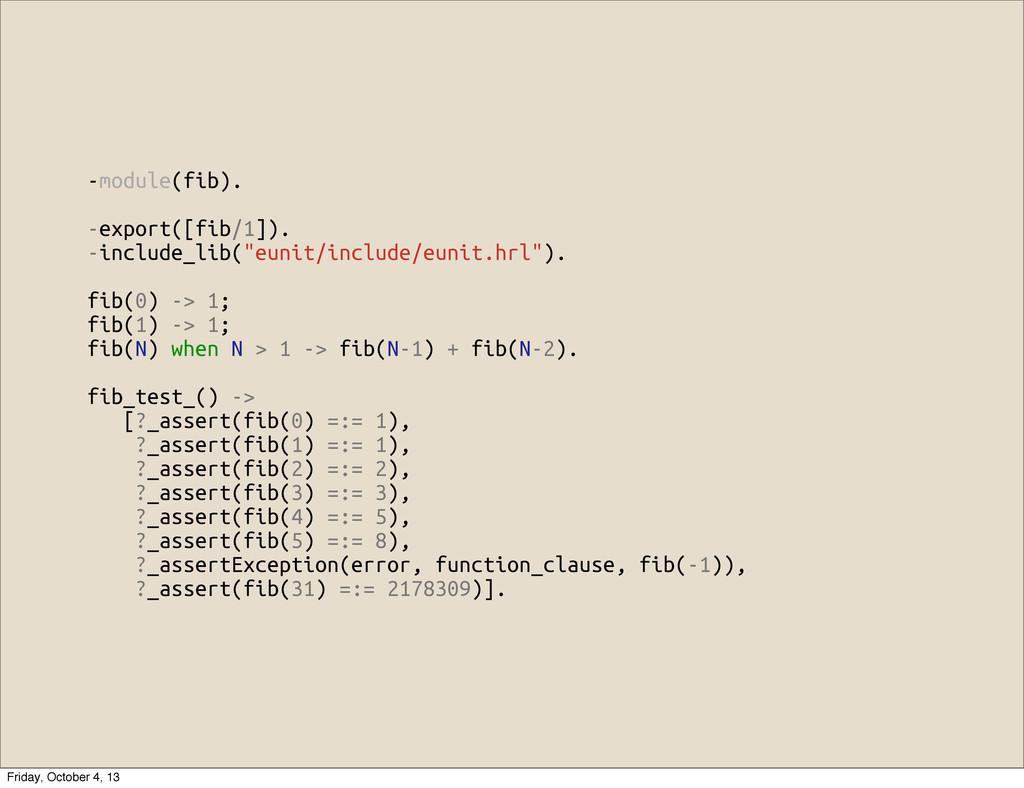 """-module(fib). -export([fib/1]). -include_lib(""""e..."""
