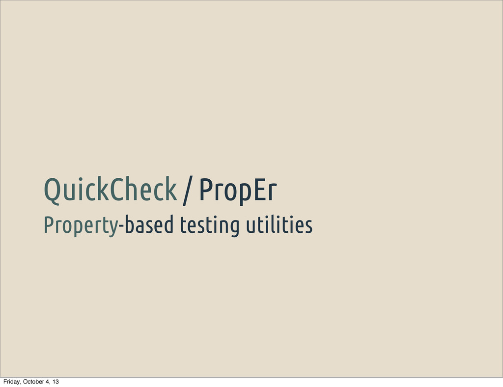 Property-based testing utilities QuickCheck / P...