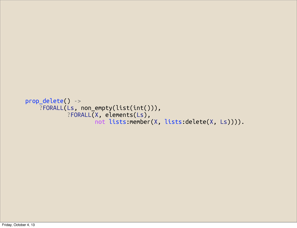 prop_delete() -> ?FORALL(Ls, non_empty(list(int...