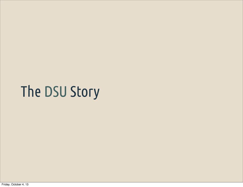 The DSU Story Friday, October 4, 13