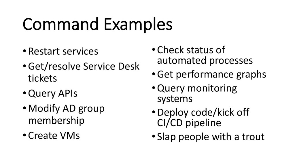 Command Examples •Restart services •Get/resolve...