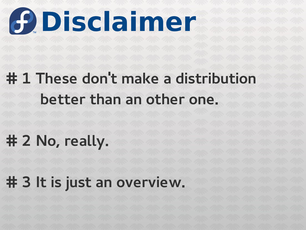 Disclaimer # 1 These don't make a distribution ...