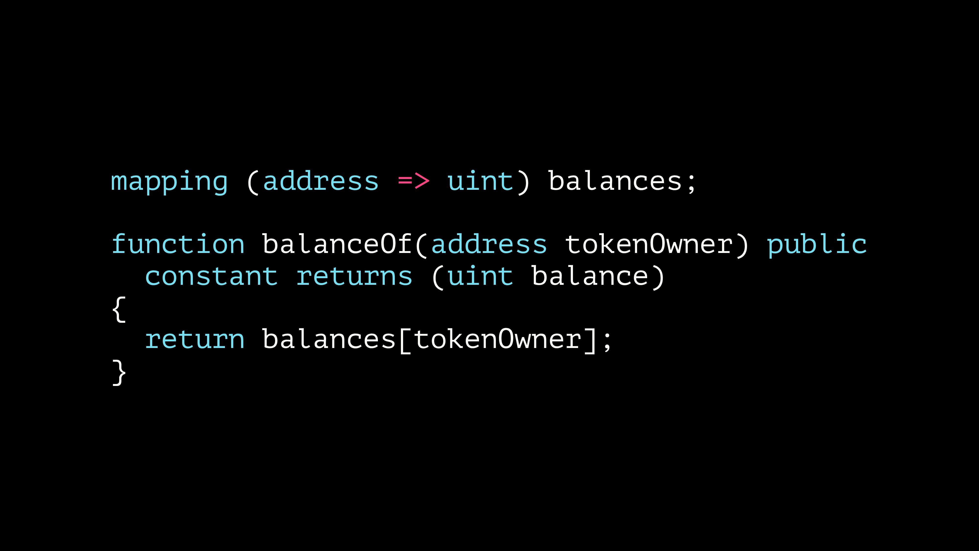 mapping (address => uint) balances; function b...
