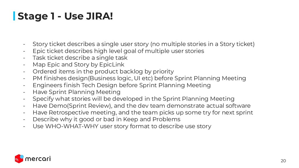 20 Stage 1 - Use JIRA! - Story ticket describes...