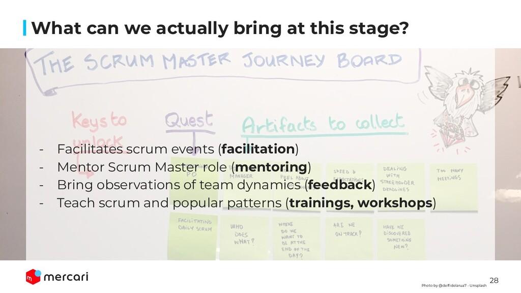28 - Facilitates scrum events (facilitation) - ...