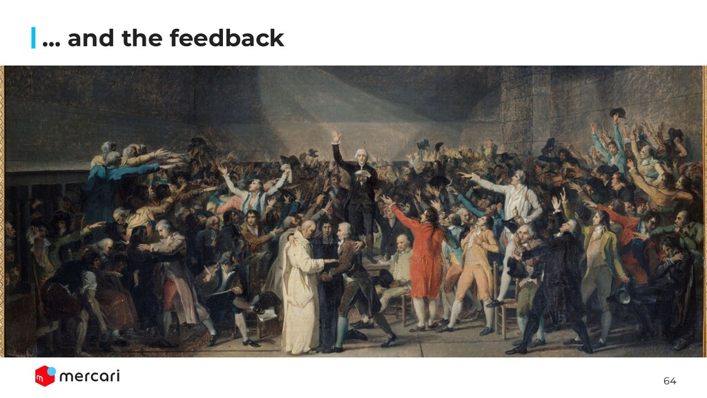 64 … and the feedback
