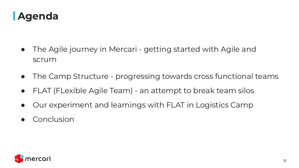9 ● The Agile journey in Mercari - getting star...