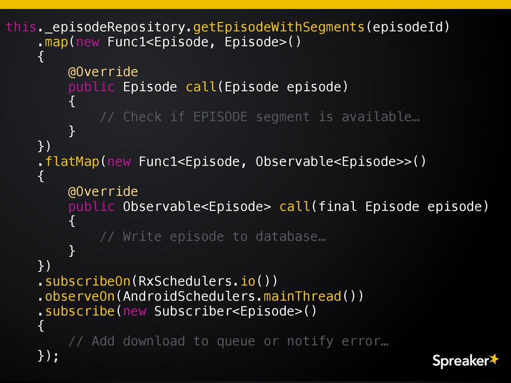this._episodeRepository.getEpisodeWithSegments(...