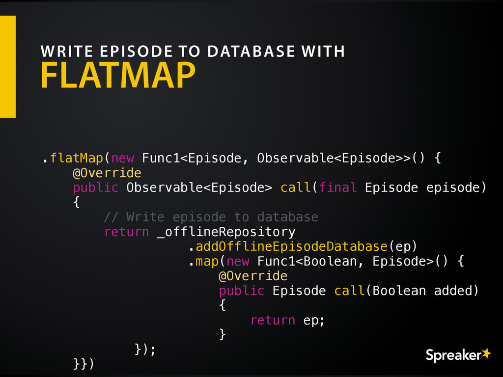 FLATMAP WRITE EPISODE TO DATABASE WITH .flatMap...