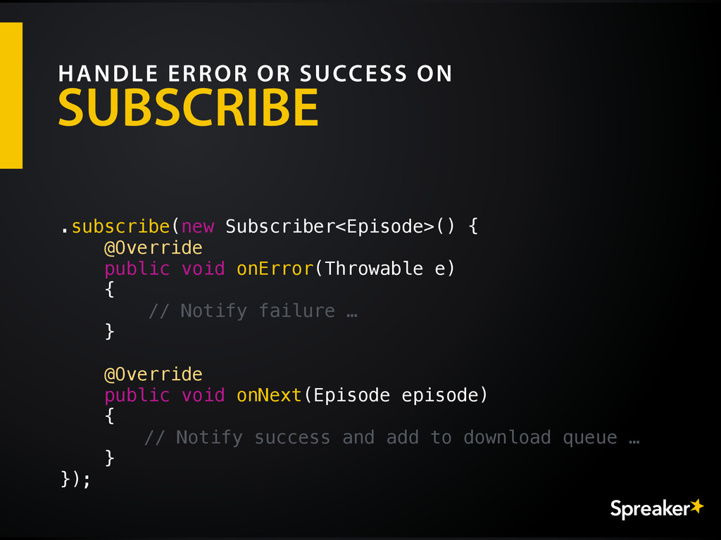 SUBSCRIBE HANDLE ERROR OR SUCCESS ON .subscribe...