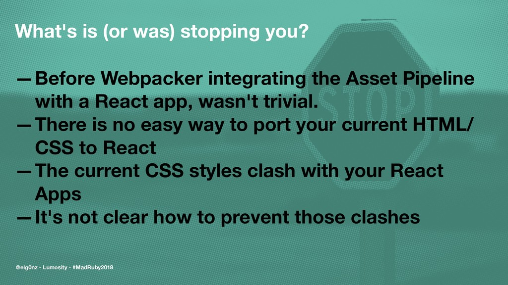 What's is (or was) stopping you? —Before Webpac...
