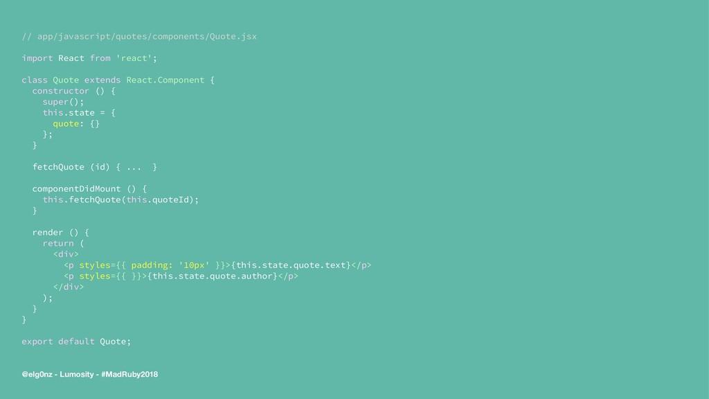 // app/javascript/quotes/components/Quote.jsx i...