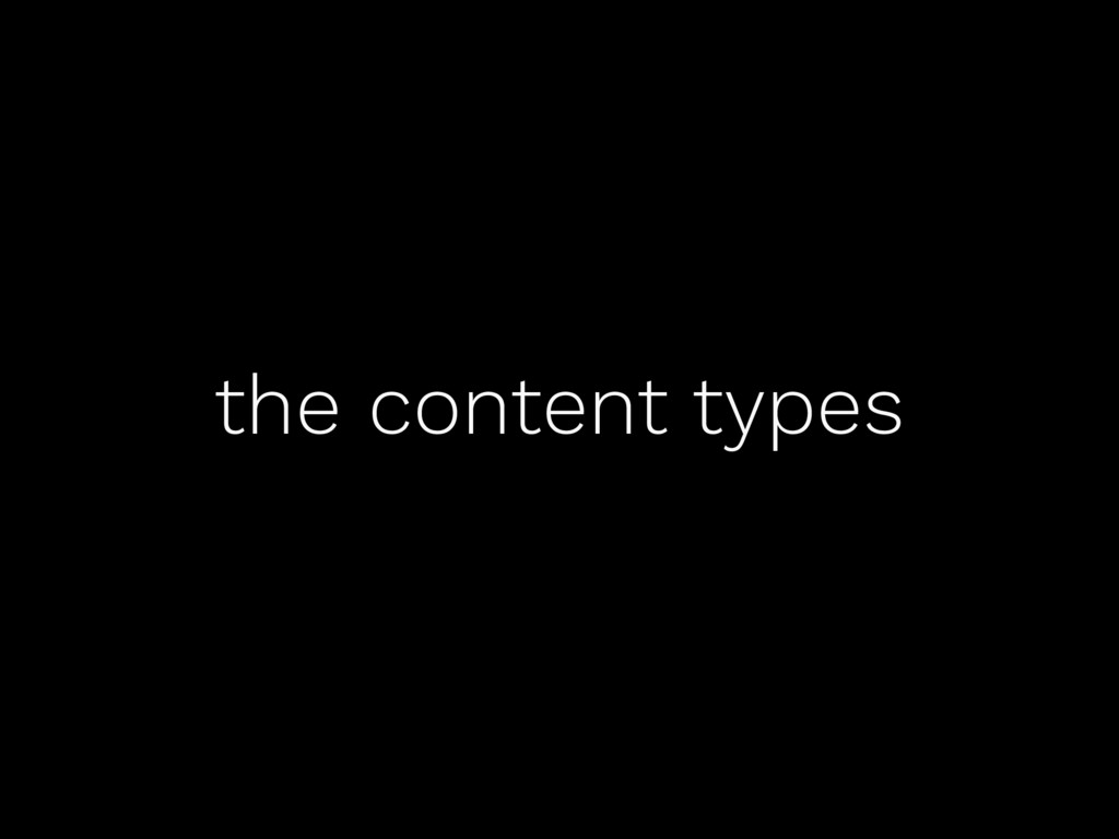 the content types
