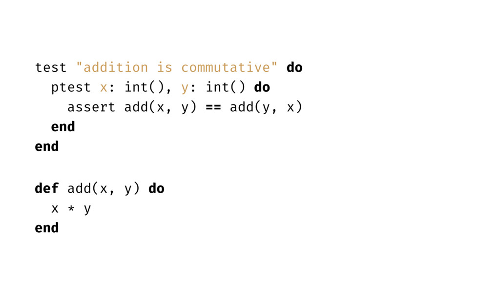 """test """"addition is commutative"""" do ptest x: int(..."""