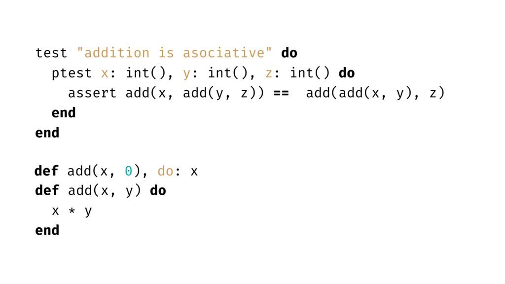 def add(x, y) do x * y end def add(x, 0), do: x...