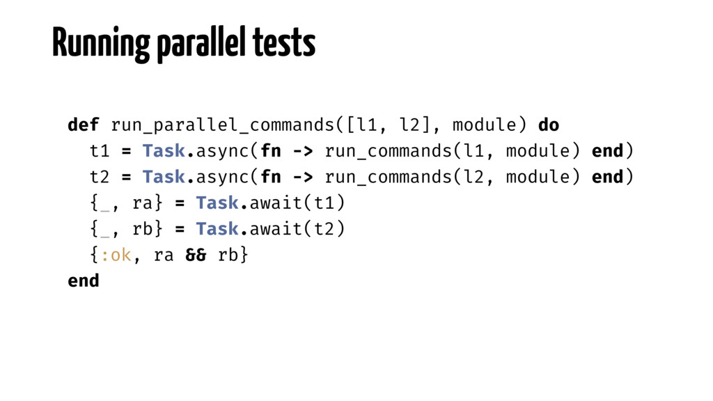 Running parallel tests def run_parallel_command...