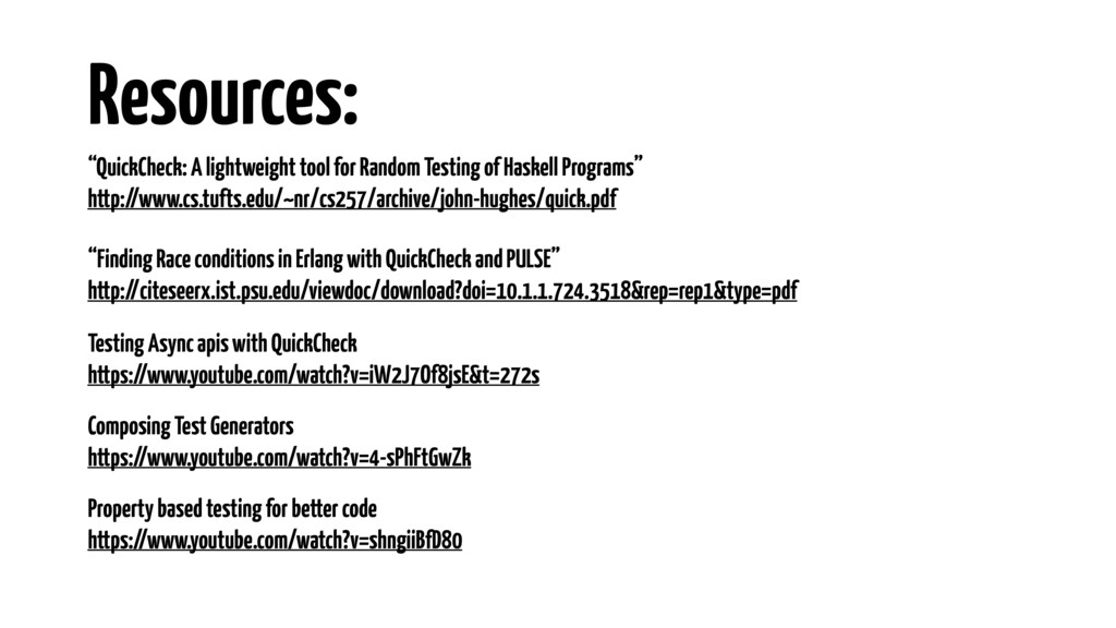 """Resources: """"Finding Race conditions in Erlang w..."""