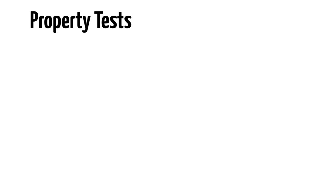 Property Tests