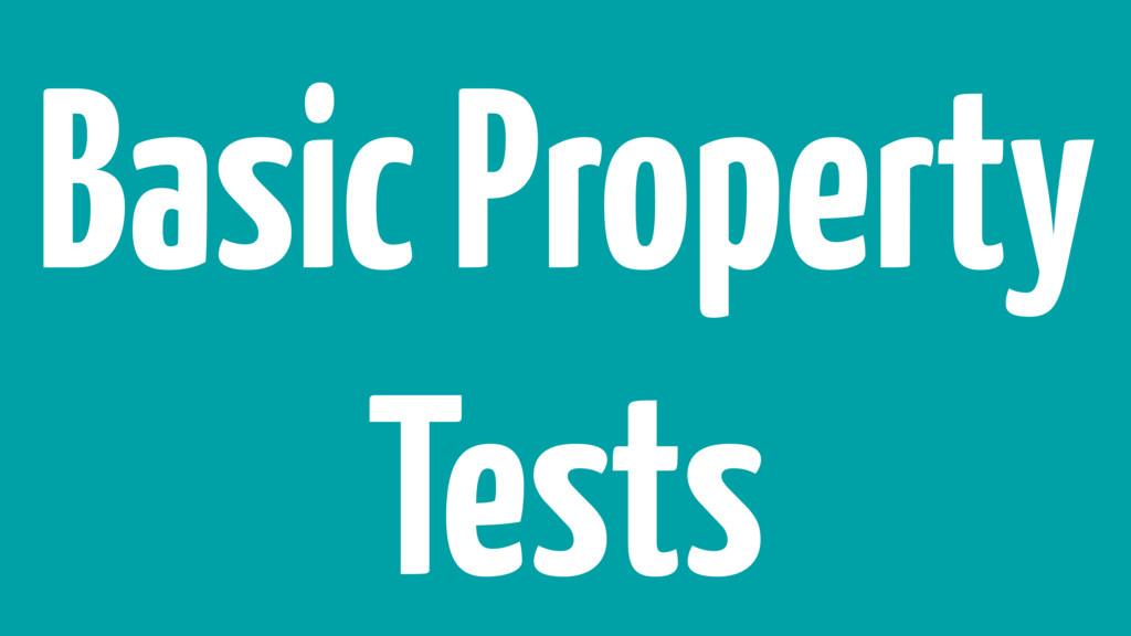 Basic Property Tests
