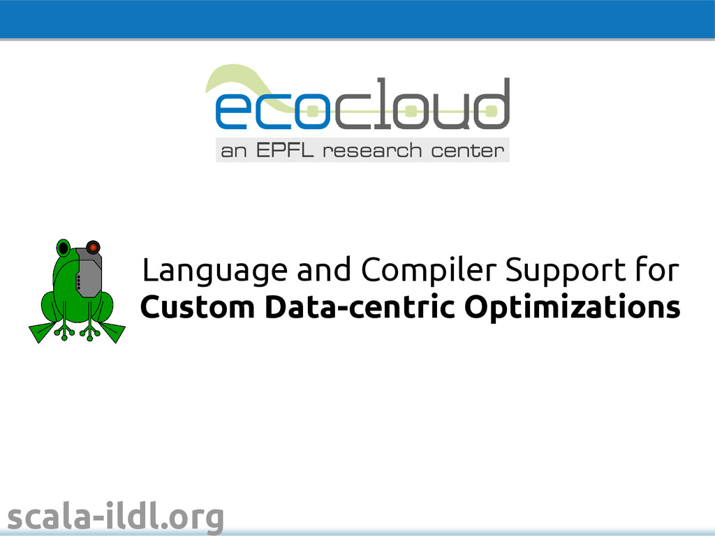 scala-ildl.org Language and Compiler Support fo...