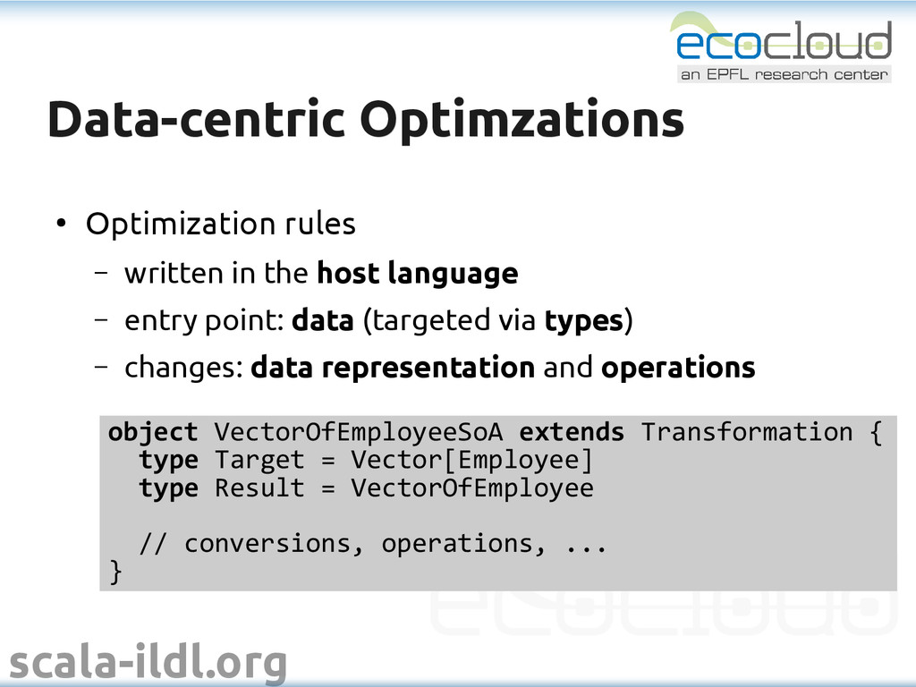 scala-ildl.org Data-centric Optimzations Data-c...