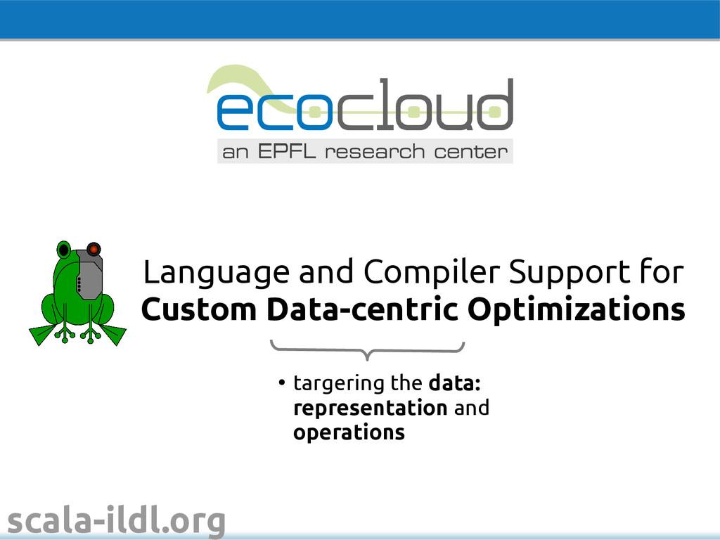 scala-ildl.org ● targering the data: representa...